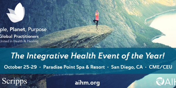 Daniel Friedland Chair of the Academy of Integrative Health & Medicine-Annual Conference